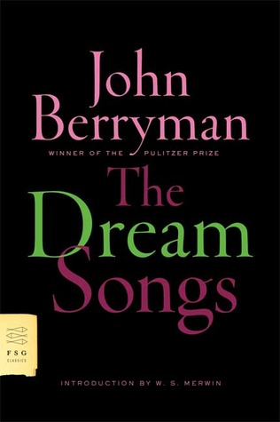 The Dream Songs by John Berryman