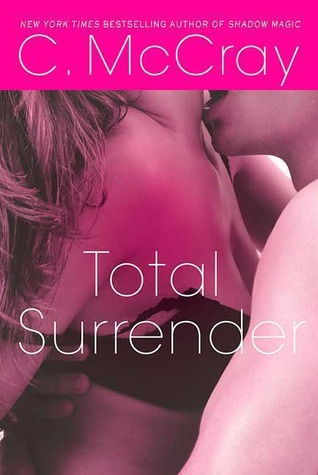 Total Surrender by Cheyenne McCray