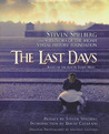 The Last Days: Steven Spielberg and Survivors of the Shoah Visual History Foundation