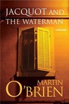 Jacquot and the Waterman (Daniel Jacquot #1)
