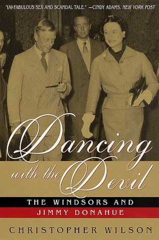 Dancing with the Devil: The Windsors and Jimmy Donahue