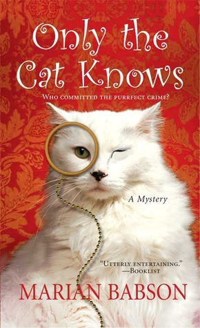 Only the Cat Knows by Marian Babson