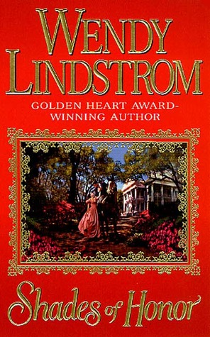 Shades of Honor by Wendy Lindstrom