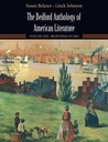The Bedford Anthology of American Literature: Volume One: Beginnings to the Civil War