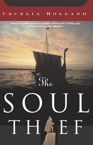 The Soul Thief by Cecelia Holland