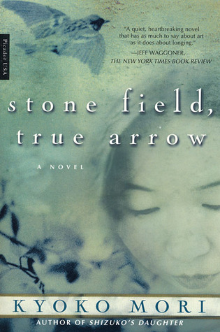 Stone Field, True Arrow by Kyoko Mori