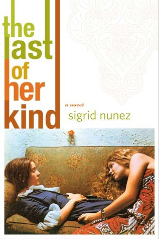 The Last of Her Kind by Sigrid Nunez