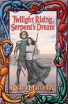 Twilight Rising, Serpent's Dream