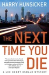 The Next Time You Die