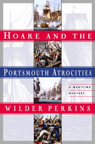 Hoare and the Portsmouth Atrocities by Wilder Perkins