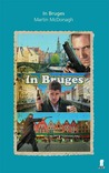 In Bruges: A Screenplay