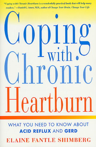 Coping with Chronic Heartburn: What You Need to Know About Acid Reflux and GERD