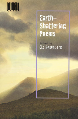 Earth-Shattering Poems