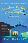 Another Perfect Catastrophe: and Other Stories