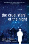 The Cruel Stars of the Night (Ann Lindell, #6)