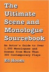 The Ultimate Scene and Monologue Sourcebook: An Actor's Guide to over 1000 Monologues and Dialogues from More Than 300 Contemporary Plays