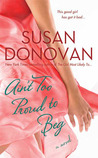Ain't Too Proud to Beg by Susan Donovan