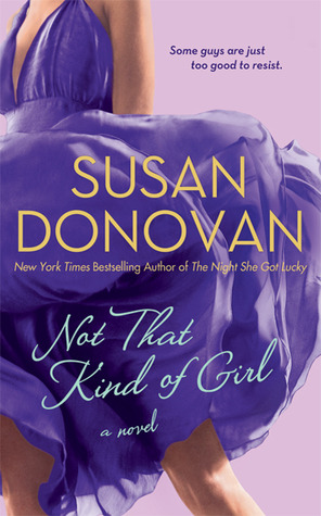 Not That Kind of Girl by Susan Donovan