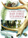 A North American Rain Forest Scrapbook by Virginia Wright-Frierson