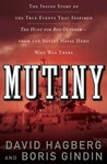 Mutiny: The True Events That Inspired The Hunt For Red October - From the Soviet Naval Hero Who Was There