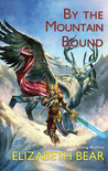 By the Mountain Bound (The Edda of Burdens, #2)