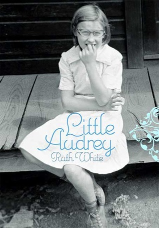 Little Audrey by Ruth White