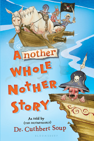 Another Whole Nother Story by Cuthbert Soup
