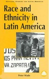 Race and Ethnicity in Latin America