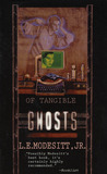 Of Tangible Ghosts (Ghost, #1)