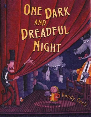 One Dark and Dreadful Night by Randy Cecil