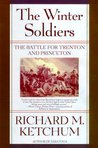 The Winter Soldiers: The Battles for Trenton and Princeton