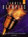 Summer Olympics: The Definitive Guide to the World's Greatest Sports Celebration