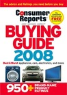 Buying Guide 2008 (Consumer Reports Buying Guide)