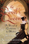 The Devil's Queen by Jeanne Kalogridis