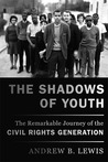 The Shadows of Youth by Andrew B. Lewis