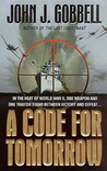 A Code For Tomorrow (Todd Ingram, #2)
