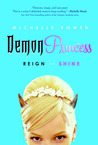 Reign or Shine (Demon Princess #1)