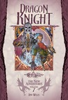 Dragon Knight (Dragonlance: The New Adventures, #7)