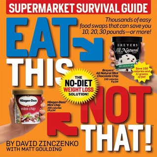 Eat This, Not That! Supermarket Survival Guide by David Zinczenko