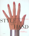 Style on Hand: Perfect Nail and Skin Care