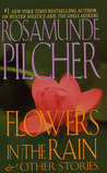Flowers In The Rain: & Other Stories