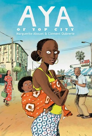 Aya of Yop City by Marguerite Abouet