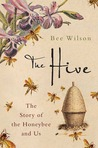 The Hive by Bee Wilson
