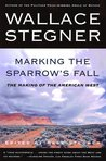 Marking the Sparrow's Fall: The Making of the American West