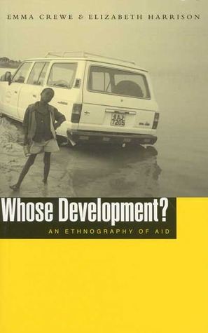 Whose Development?: An Ethnography of Aid