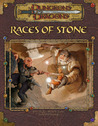 Dungeons & Dragons Supplement: Races of Stone (3.5 Edition)