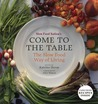 Come to the Table: Slow Food Way of Living
