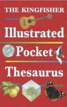 The Kingfisher Illustrated Pocket Thesaurus
