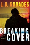 Breaking Cover (Tony Wolf/Tim Buckthorn #1)