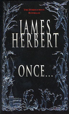 Once... by James Herbert